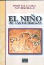 el niño de las hormigas-maria del rosario sanchez grillo-9789871678037