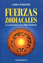 las fuerzas zodiacales: su actuacion en el alma humana gudrun burkhard 9789879066737