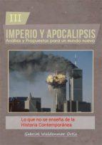 lo que no se enseña sobre la historia contemporánea (ebook)-gabriel wuldenmar ortiz-cdlap00005837
