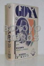 El libro de Los más esclarecidos pintores: goya. primera edición de 3000 ejemplares con 64 ilustraciones y un retrato y autógrafo de don francisco de goya autor RAMÓM GOMEZ DE LA SERNA DOC!