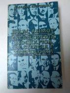 El libro de Enciclopedia biografica de ciencia y tecnologia. 4 autor ISAAC ASIMOV DOC!