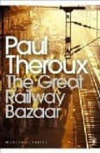 the great railway bazaar paul theroux 9780141189147