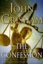 the confession john grisham 9780385528047