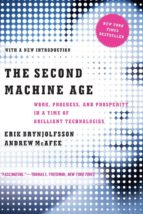 the second machine age: work, progress, and prosperity in a time of brilliant technologies-erik brynjolfsson-andrew mcafee-9780393350647