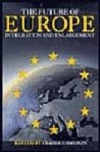 Descargue el ebook para iphone 4 The future of europe: integration and enlargement