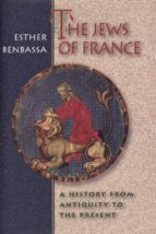 the jews of france (ebook)-esther benbassa-9781400823147