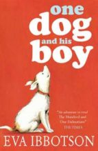 one dog and his boy-eva ibbotson-9781407124247