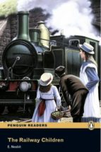 penguin readers level 2: the railway children (libro + mp3) edith nesbit 9781408278147