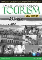 english for international tourism upper-intermediate new edition workbook without key and audio cd ed 2013-9781447923947