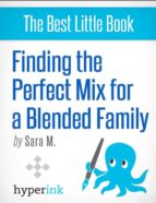 finding the perfect mix for a blended family (ebook)-sara mcewen-9781614647447