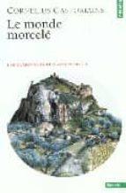 le monde morcele (les carrefours du labyrinthe 3)-cornelius castoriadis-9782020475747