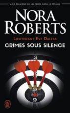 lieutenant eve dallas volume 43, crimes sous silence nora roberts 9782290149447