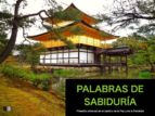 palabras de sabiduría : filosofía universal en el camino de la paz y de la felicidad (ebook)-9782366688047