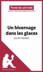 un hivernage dans les glaces de jules verne (fiche de lecture) (ebook)-jules verne-dominique coutant-defer-9782806237347