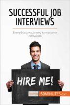 successful job interviews (ebook)  50minutes.com 9782808004947
