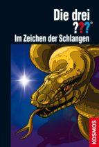 die drei ???, im zeichen der schlangen (drei fragezeichen) (ebook) hendrik buchna 9783440132647