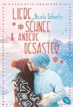 liebe, schnee und andere desaster (ebook) nicola doherty 9783641209247