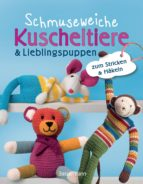 schmuseweiche kuscheltiere & lieblingspuppen (ebook)-9783641210847