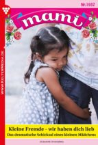 mami 1937 – familienroman (ebook) susanne svanberg 9783740933647