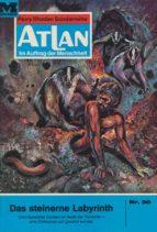 ATLAN 30: DAS STEINERNE LABYRINTH (HEFTROMAN)
