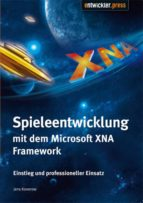 spieleentwicklung mit dem microsoft xna framework (ebook)-jens konerow-9783868022247