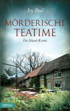 mörderische teatime (ebook) ivy paul 9783940258847