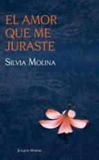 el amor que me juraste (ebook)-silvia molina-9786070715747