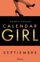 calendar girl. septiembre (edición mexicana) (ebook) audrey carlan 9786070738647