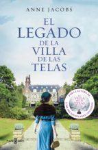 el legado de la villa de las telas (ebook) anne jacobs 9788401021947