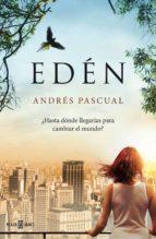 edén (ebook) andres pascual 9788401343247