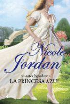 amantes legendarios. la princesa azul (ebook)-nicole jordan-9788408013747