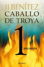 jerusalen (caballo de troya 1) j.j. benitez 9788408108047