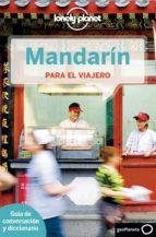 mandarin para el viajero (lonely planet) (2ª ed.)-9788408126447