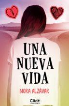 una nueva vida (ebook)-nora alzavar-9788408165347
