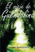 viaje de güendolina carmen santamaria 9788415265047