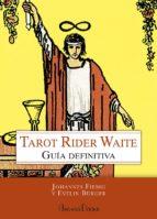 tarot rider waite: guia definitiva johannes fiebig evelin bürger 9788415292647