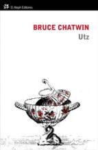 utz bruce chatwin 9788415325147