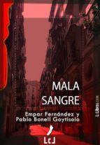 mala sangre (ebook)-pablo bonell goytisolo-9788415414247