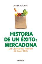 historia de un éxito: mercadona-javier alfonso-9788415431947