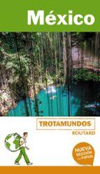 méxico 2018 (trotamundos - routard) 2ª ed.-philippe gloaguen-9788415501947