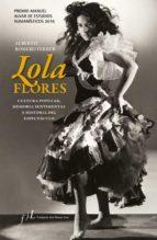 lola flores. cultura popular, memoria sentimental e historia del espectáculo (ebook)-alberto romero ferrer-9788415673347