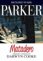 parker 4: matadero-darwyn cooke-9788415685647