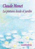 la pintura desde el jardin-claude monet-9788415715047