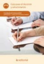 (i,b.d.) trabajos de carpinteria y mueble. guia para docente y temarios. mamd0209. certificado de profesionalidad-9788415848547