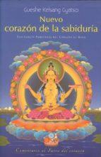 nuevo corazón de la sabiduría gueshe kelsang gyatso 9788415849247