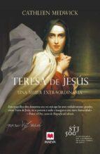 teresa de jesus-cathleen medwick-9788415893547