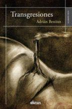 transgresiones (ebook)-adrián benítez-9788416118847