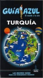 turquia 2015 (guia azul) 5ª ed. manuel monreal iglesia 9788416137947