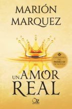 un amor real marion marquez 9788416224647