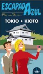tokio y kioto 2015 (escapada azul) 2ª ed.-9788416408047